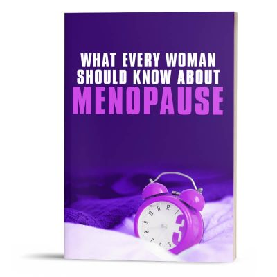 What Every Woman Should Know About Menopause
